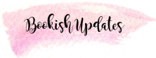 bookish-updates